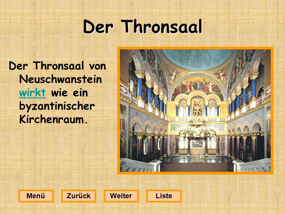 Der Thronsaal Der Thronsaal von Neuschwanstein wirkt wie ein byzantinischer Kirchenraum.