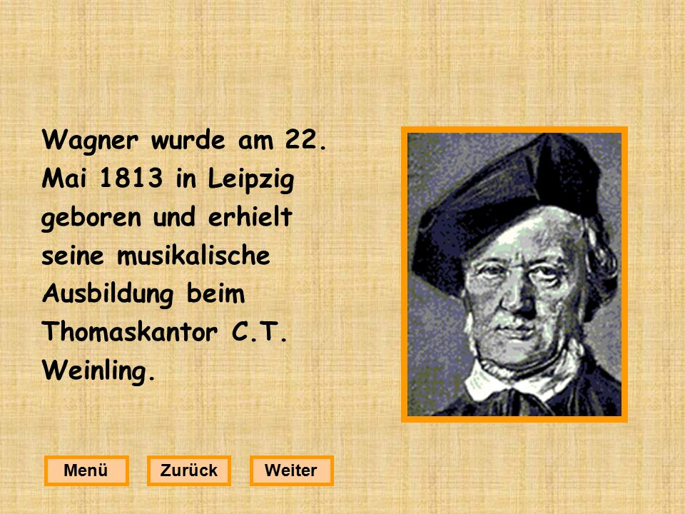 Wagner wurde am 22.