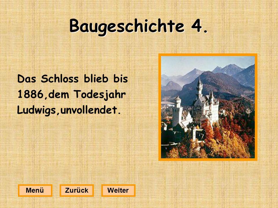 5.Welche Burg hat nicht Ludwig bauen lassen.