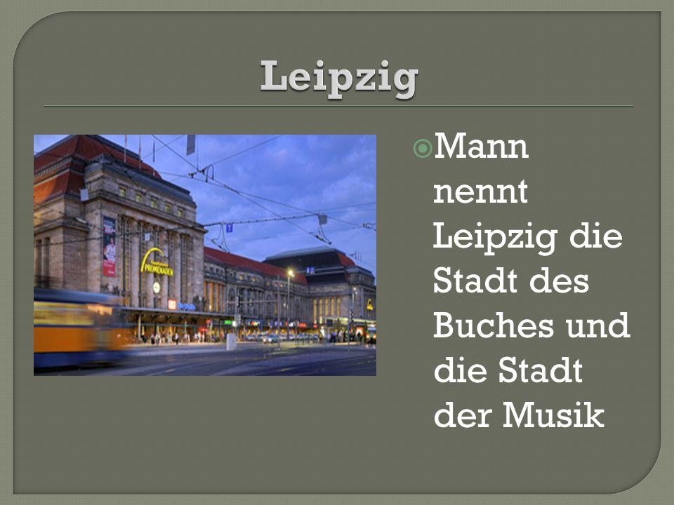  Mann nennt Leipzig die Stadt des Buches und die Stadt der Musik