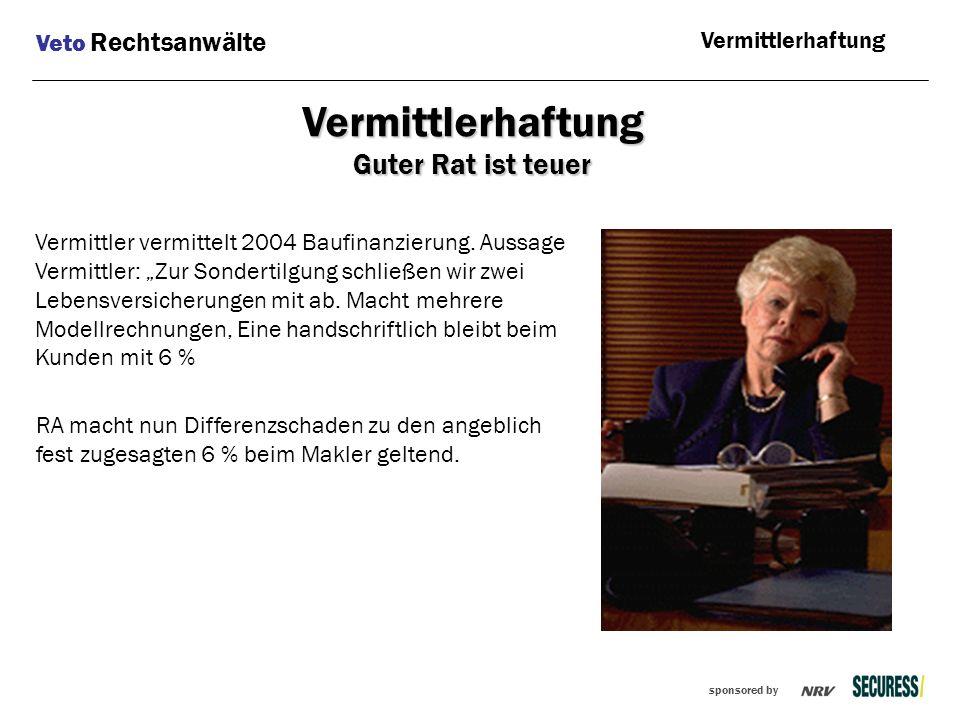 """sponsored by Vermittler vermittelt 2004 Baufinanzierung. Aussage Vermittler: """"Zur Sondertilgung schließen wir zwei Lebensversicherungen mit ab. Macht"""