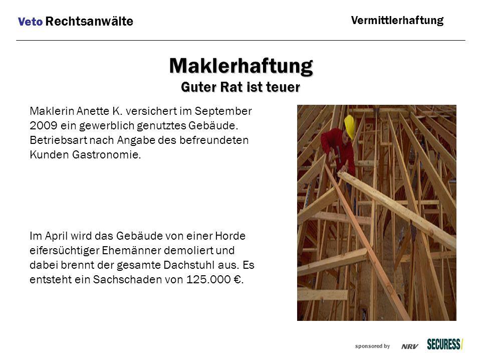 sponsored by Maklerin Anette K. versichert im September 2009 ein gewerblich genutztes Gebäude. Betriebsart nach Angabe des befreundeten Kunden Gastron