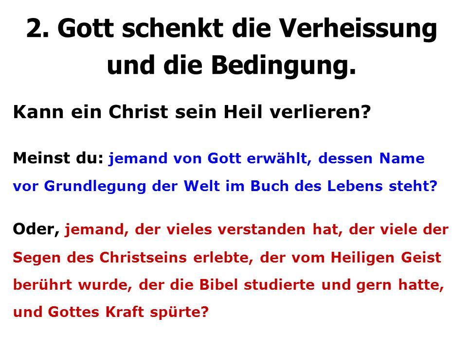 Kann ein Christ sein Heil verlieren.