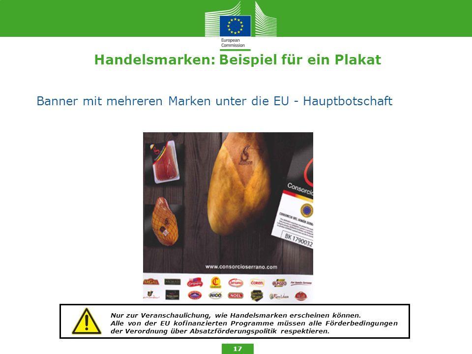 Handelsmarken: Beispiel für ein Plakat Banner mit mehreren Marken unter die EU - Hauptbotschaft 17 Nur zur Veranschaulichung, wie Handelsmarken ersche