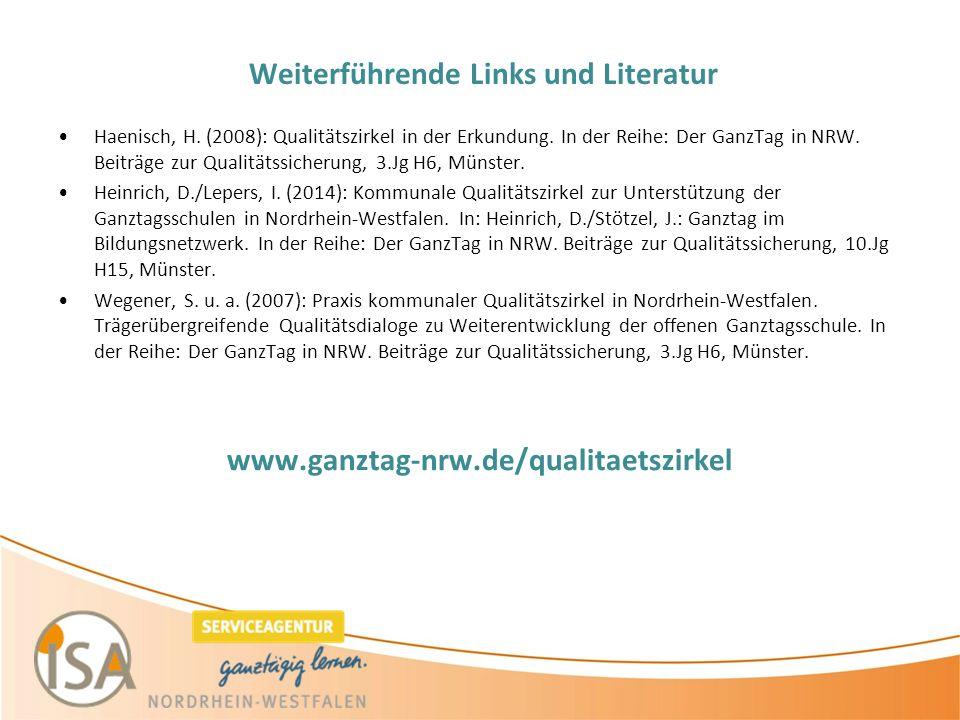 Weiterführende Links und Literatur Haenisch, H. (2008): Qualitätszirkel in der Erkundung.