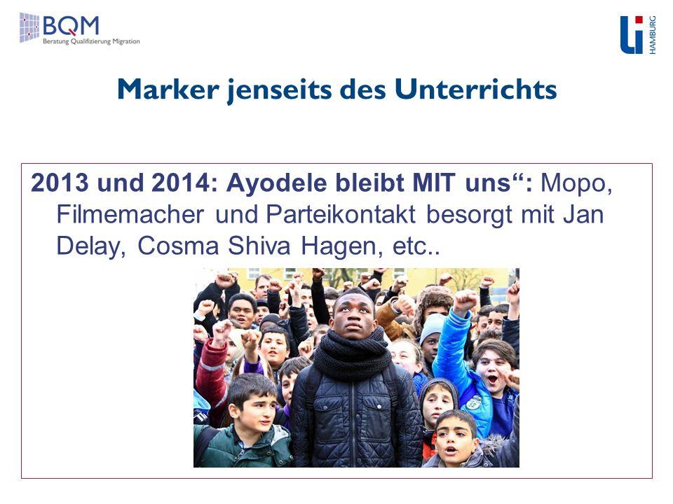 """Marker jenseits des Unterrichts 2013 und 2014: Ayodele bleibt MIT uns"""": Mopo, Filmemacher und Parteikontakt besorgt mit Jan Delay, Cosma Shiva Hagen,"""