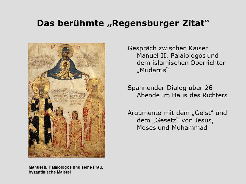 """Das berühmte """"Regensburger Zitat"""" Gespräch zwischen Kaiser Manuel II. Palaiologos und dem islamischen Oberrichter """"Mudarris"""" Spannender Dialog über 26"""