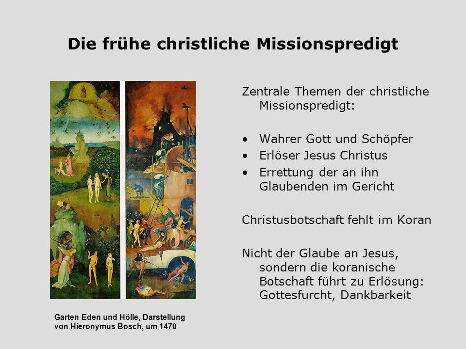 Die frühe christliche Missionspredigt Zentrale Themen der christliche Missionspredigt: Wahrer Gott und Schöpfer Erlöser Jesus Christus Errettung der a