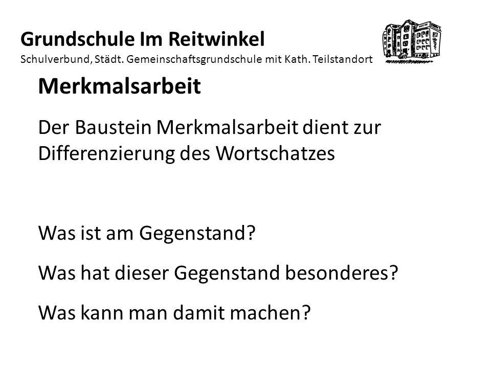 Merkmalsarbeit Der Baustein Merkmalsarbeit dient zur Differenzierung des Wortschatzes Was ist am Gegenstand.