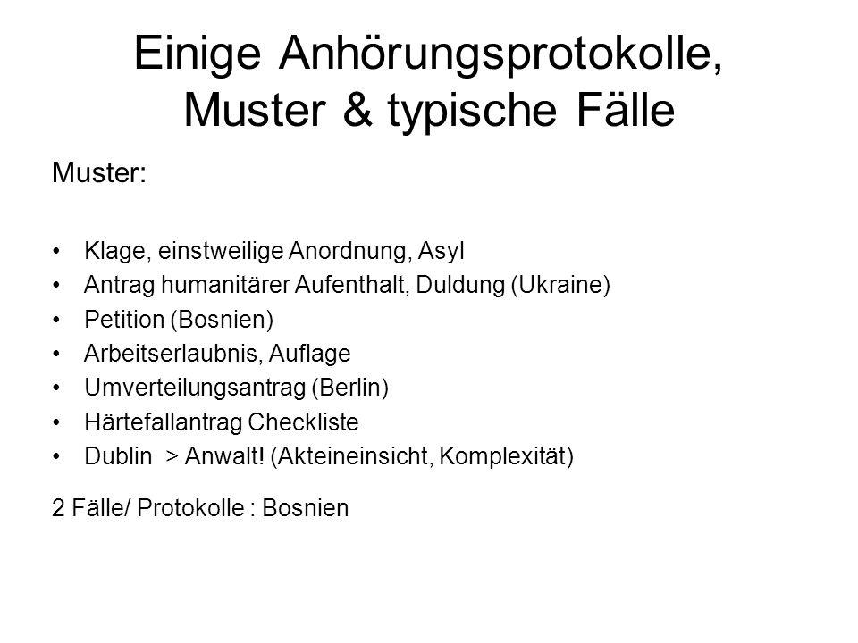 Einige Anhörungsprotokolle, Muster & typische Fälle Muster: Klage, einstweilige Anordnung, Asyl Antrag humanitärer Aufenthalt, Duldung (Ukraine) Petit