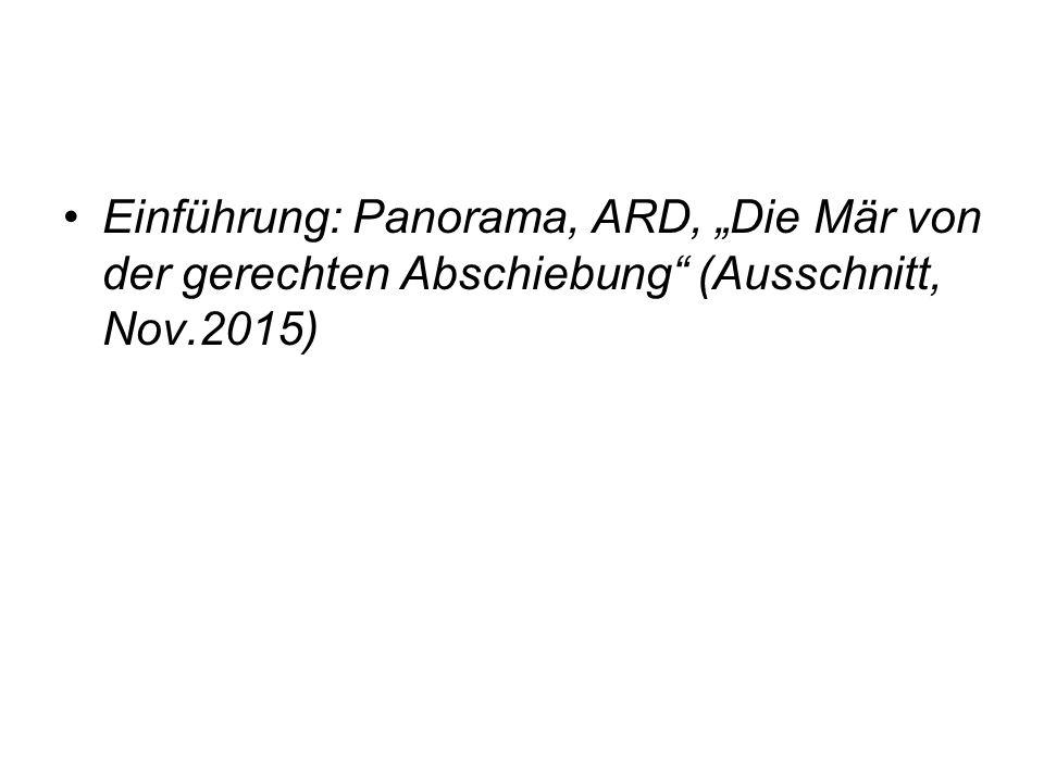 """Einführung: Panorama, ARD, """"Die Mär von der gerechten Abschiebung"""" (Ausschnitt, Nov.2015)"""
