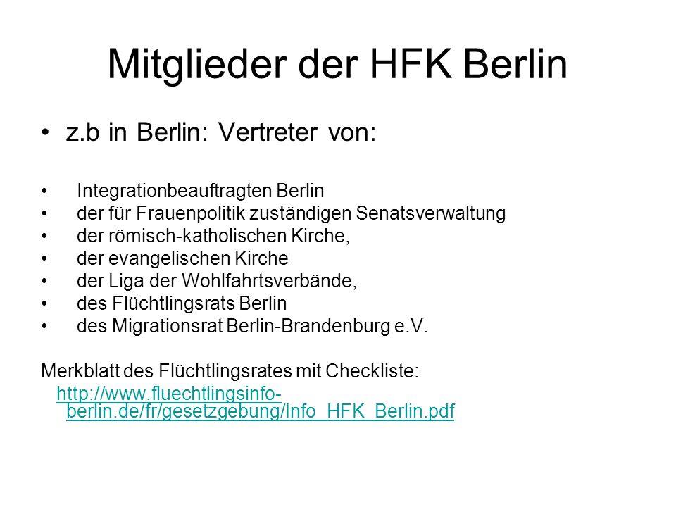 Mitglieder der HFK Berlin z.b in Berlin: Vertreter von: Integrationbeauftragten Berlin der für Frauenpolitik zuständigen Senatsverwaltung der römisch-