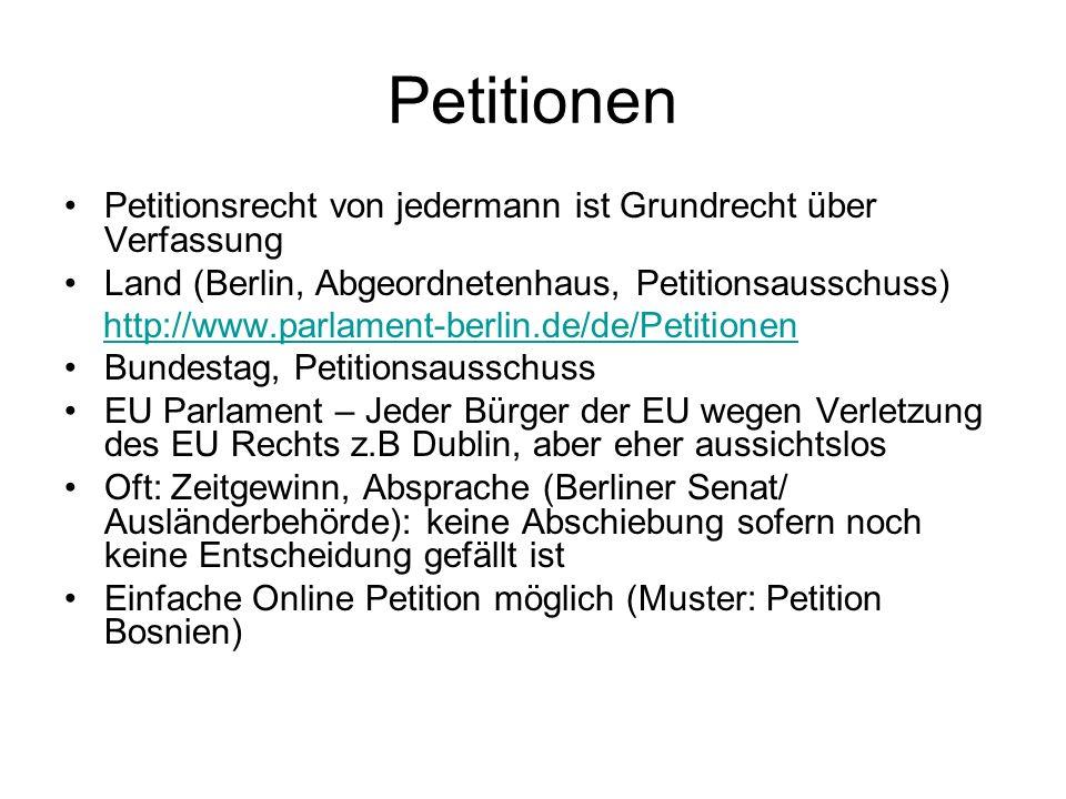 Petitionen Petitionsrecht von jedermann ist Grundrecht über Verfassung Land (Berlin, Abgeordnetenhaus, Petitionsausschuss) http://www.parlament-berlin