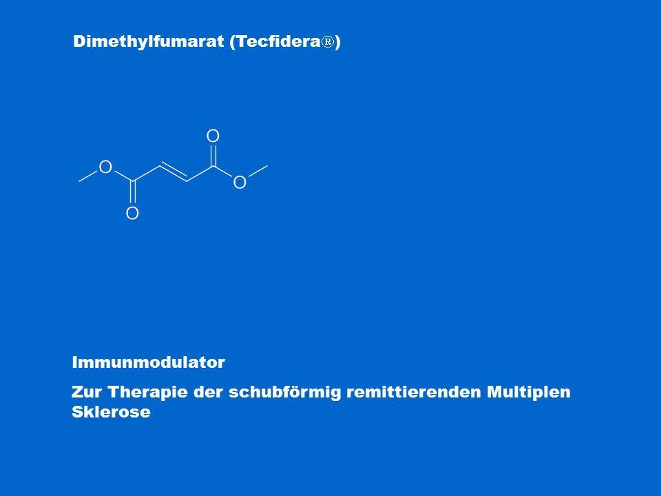 Dimethylfumarat (Tecfidera  ) Immunmodulator Zur Therapie der schubförmig remittierenden Multiplen Sklerose