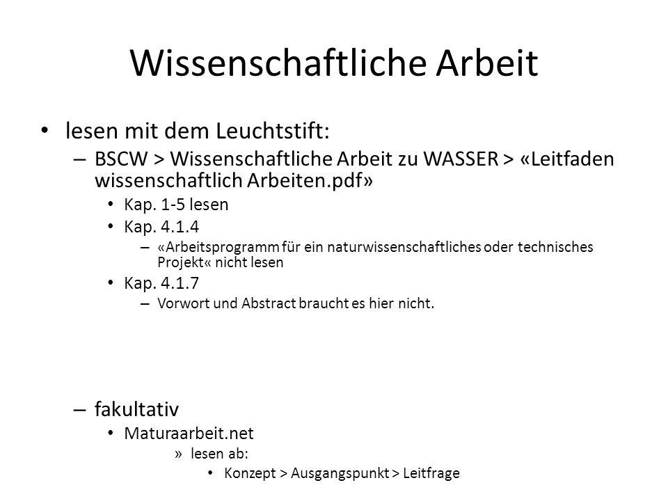 Wissenschaftliche Arbeit lesen mit dem Leuchtstift: – BSCW > Wissenschaftliche Arbeit zu WASSER > «Leitfaden wissenschaftlich Arbeiten.pdf» Kap.