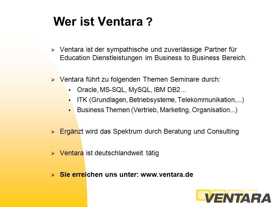Wer ist Ventara .