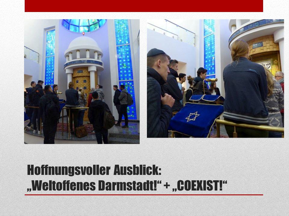 """Hoffnungsvoller Ausblick: """"Weltoffenes Darmstadt! + """"COEXIST!"""