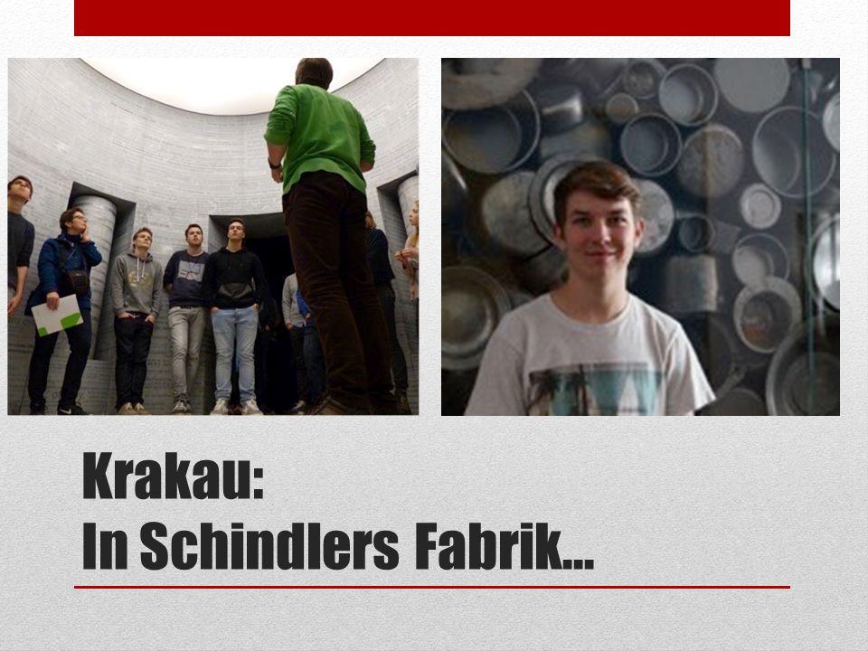 Krakau: In Schindlers Fabrik...