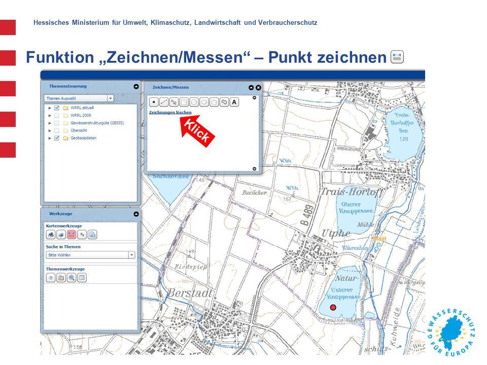 """Hessisches Ministerium für Umwelt, Klimaschutz, Landwirtschaft und Verbraucherschutz Funktion """"Zeichnen/Messen – Punkt zeichnen Klick"""