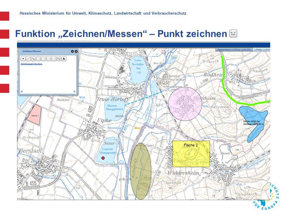 """Hessisches Ministerium für Umwelt, Klimaschutz, Landwirtschaft und Verbraucherschutz Funktion """"Zeichnen/Messen – Punkt zeichnen"""