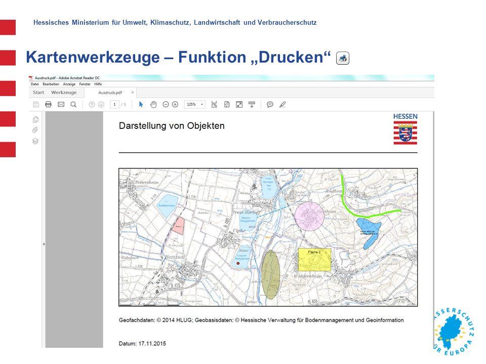 """Hessisches Ministerium für Umwelt, Klimaschutz, Landwirtschaft und Verbraucherschutz Kartenwerkzeuge – Funktion """"Drucken"""