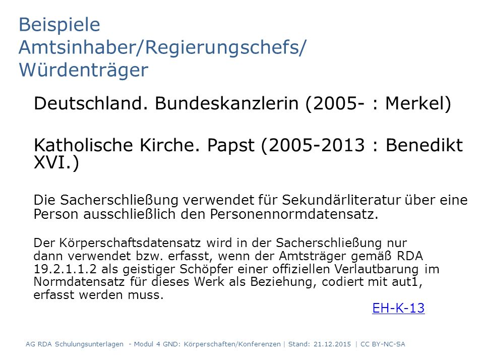 Beispiele Amtsinhaber/Regierungschefs/ Würdenträger Deutschland.