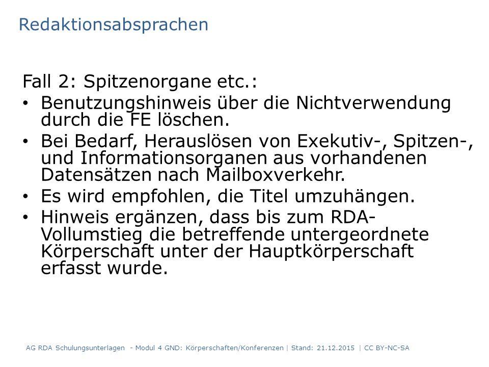 Fall 2: Spitzenorgane etc.: Benutzungshinweis über die Nichtverwendung durch die FE löschen.