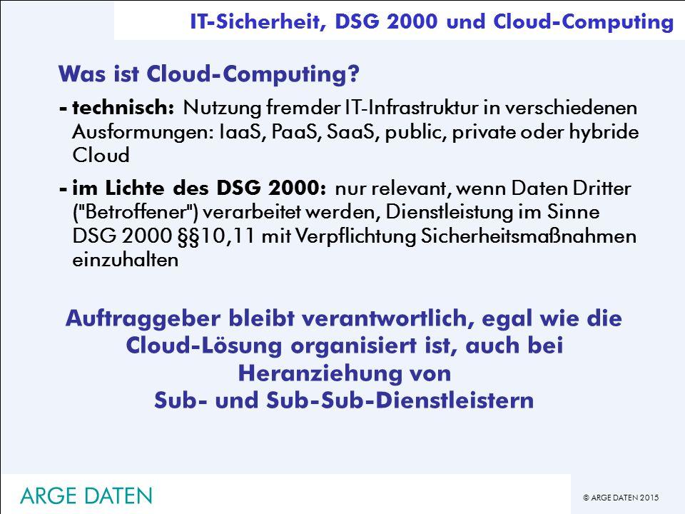 © ARGE DATEN 2015 Was ist Cloud-Computing.