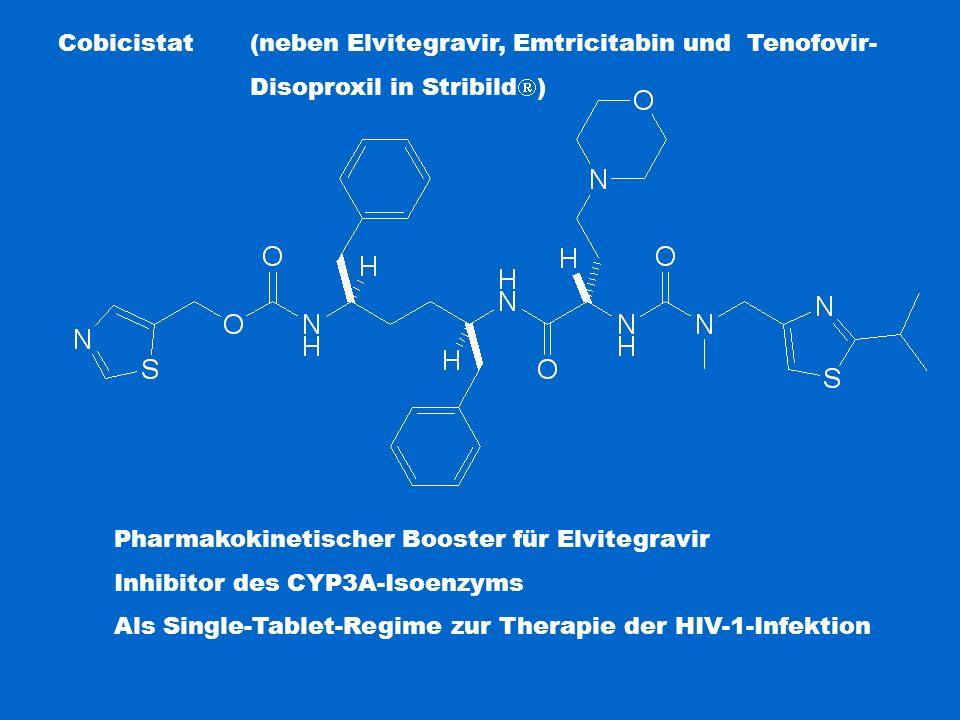 Cobicistat (neben Elvitegravir, Emtricitabin und Tenofovir- Disoproxil in Stribild  ) Pharmakokinetischer Booster für Elvitegravir Inhibitor des CYP3