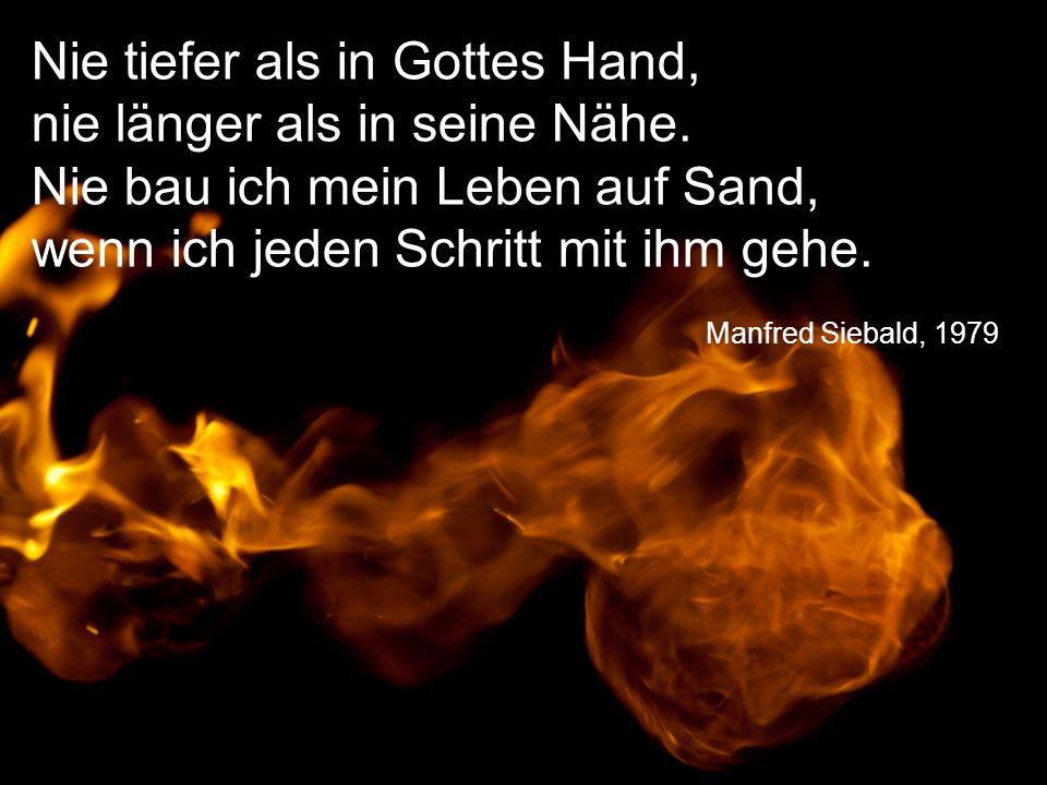 Manfred Siebald, 1979 Nie tiefer als in Gottes Hand, nie länger als in seine Nähe.