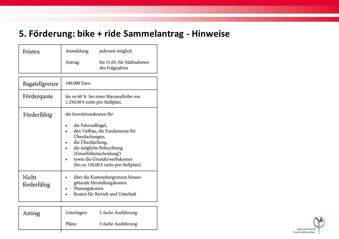 5. Förderung: bike + ride Sammelantrag - Hinweise
