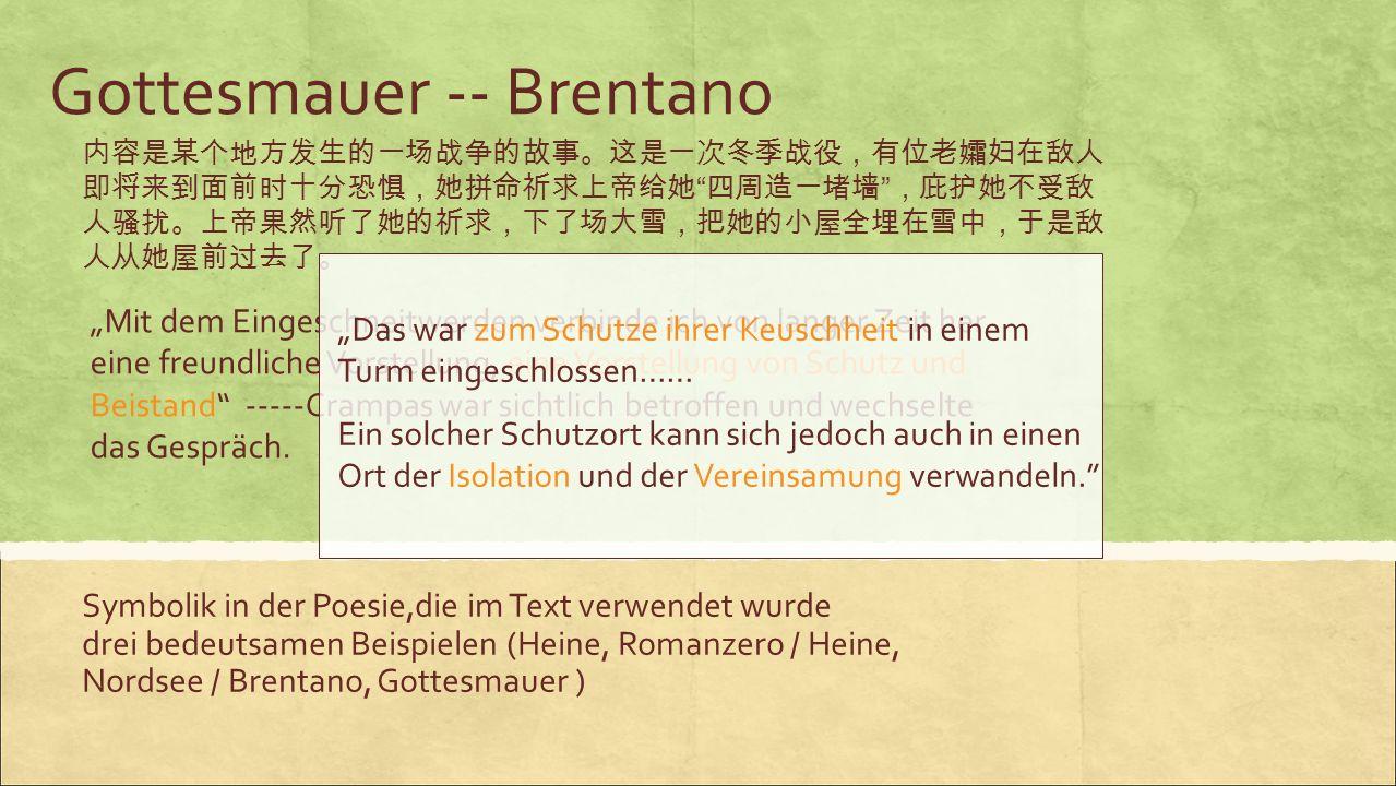 Gottesmauer -- Brentano Symbolik in der Poesie,die im Text verwendet wurde drei bedeutsamen Beispielen (Heine, Romanzero / Heine, Nordsee / Brentano,