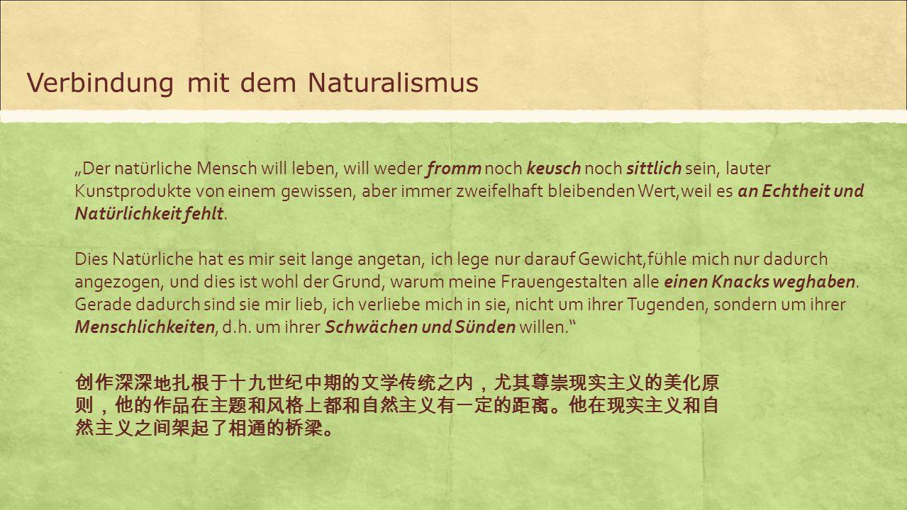 """""""Der natürliche Mensch will leben, will weder fromm noch keusch noch sittlich sein, lauter Kunstprodukte von einem gewissen, aber immer zweifelhaft bl"""
