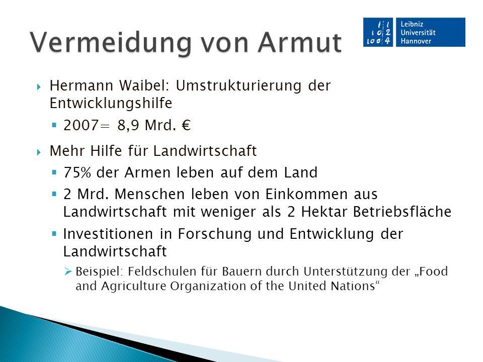  Hermann Waibel: Umstrukturierung der Entwicklungshilfe  2007= 8,9 Mrd.