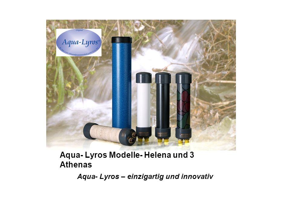 1.Wasser- Aktivator Aqua- Lyros 9/10. Schnitt 2 2.