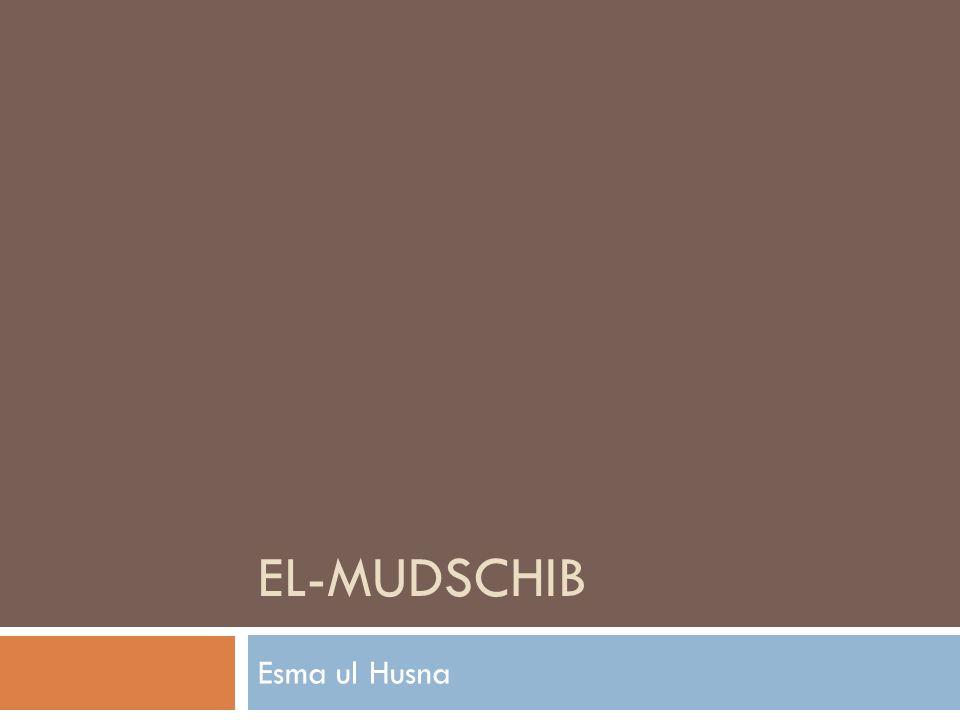 EL-MUDSCHIB Esma ul Husna