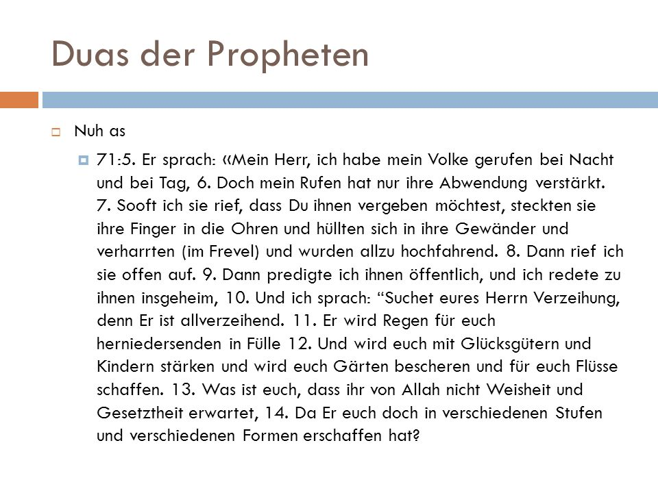 Duas der Propheten  Nuh as  71:5.