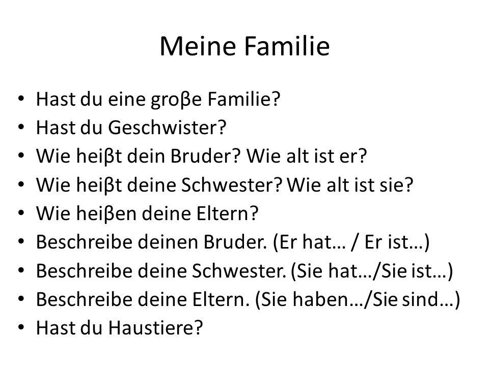 Schreiben: Brunos Familie Er hat eine kleine Familie.