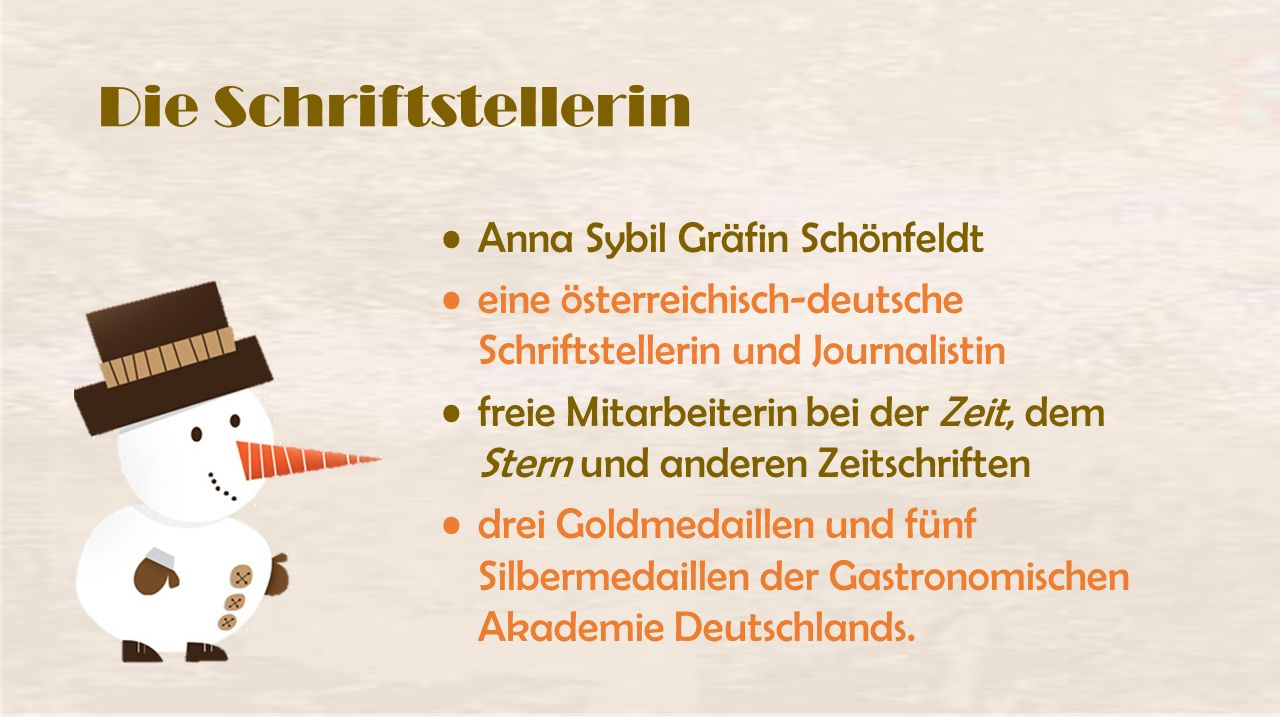 Die Schriftstellerin Anna Sybil Gräfin Schönfeldt eine österreichisch-deutsche Schriftstellerin und Journalistin freie Mitarbeiterin bei der Zeit, dem Stern und anderen Zeitschriften drei Goldmedaillen und fünf Silbermedaillen der Gastronomischen Akademie Deutschlands.