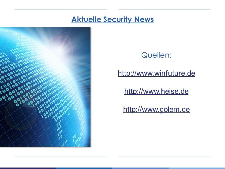 Quellen: http://www.winfuture.de http://www.heise.de http://www.golem.de