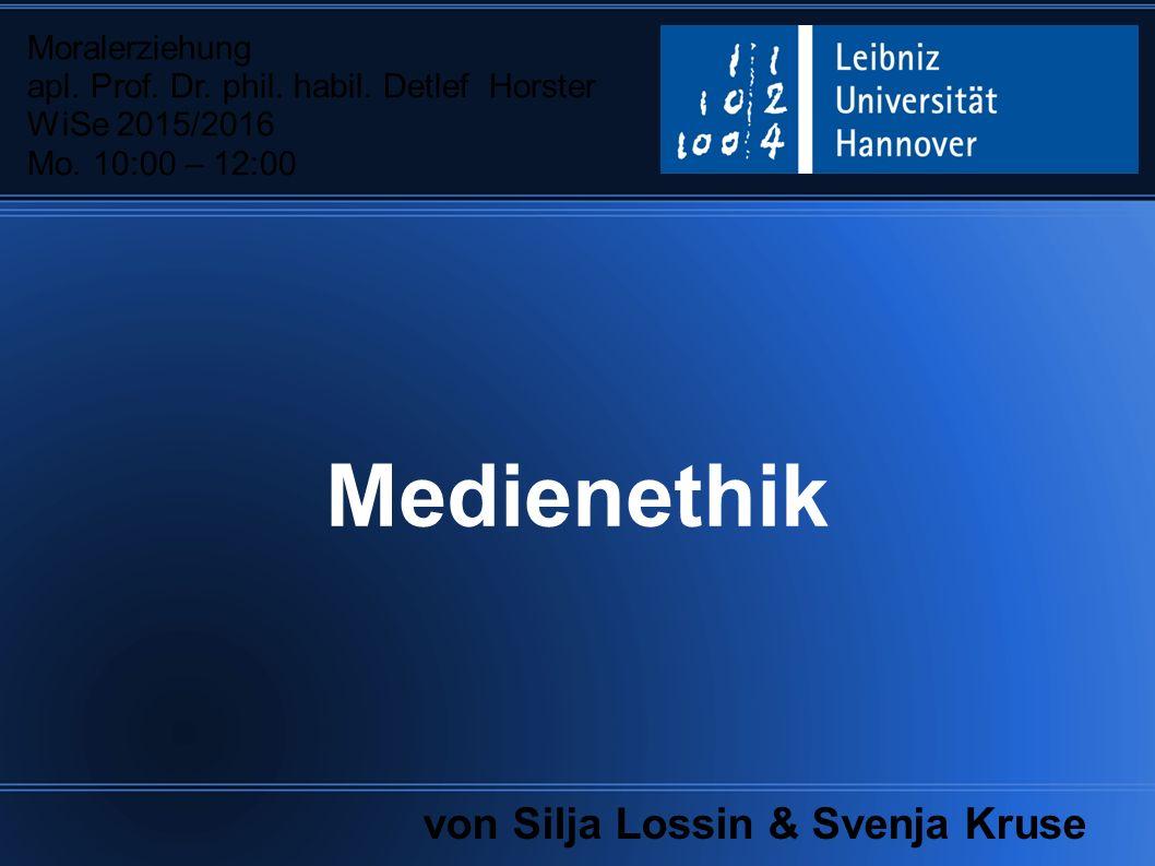 Medienethik Moralerziehung apl.Prof. Dr. phil. habil.