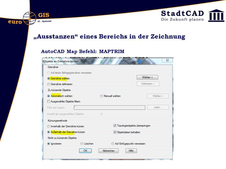 """""""Ausstanzen"""" eines Bereichs in der Zeichnung AutoCAD Map Befehl: MAPTRIM"""