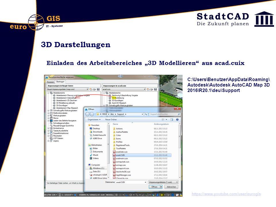 """3D Darstellungen Einladen des Arbeitsbereiches """"3D Modellieren"""" aus acad.cuix https://www.youtube.com/user/eurogis C:\Users\Benutzer\AppData\Roaming\"""