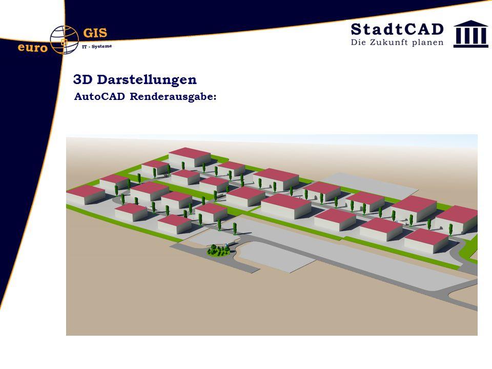 3D Darstellungen AutoCAD Renderausgabe:
