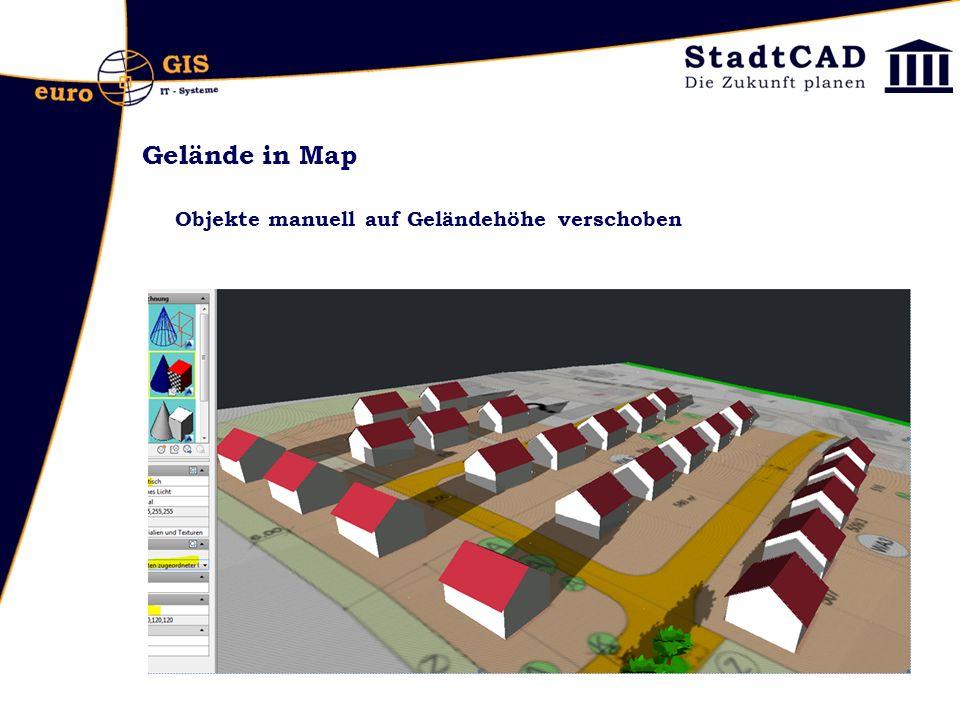 Gelände in Map Objekte manuell auf Geländehöhe verschoben