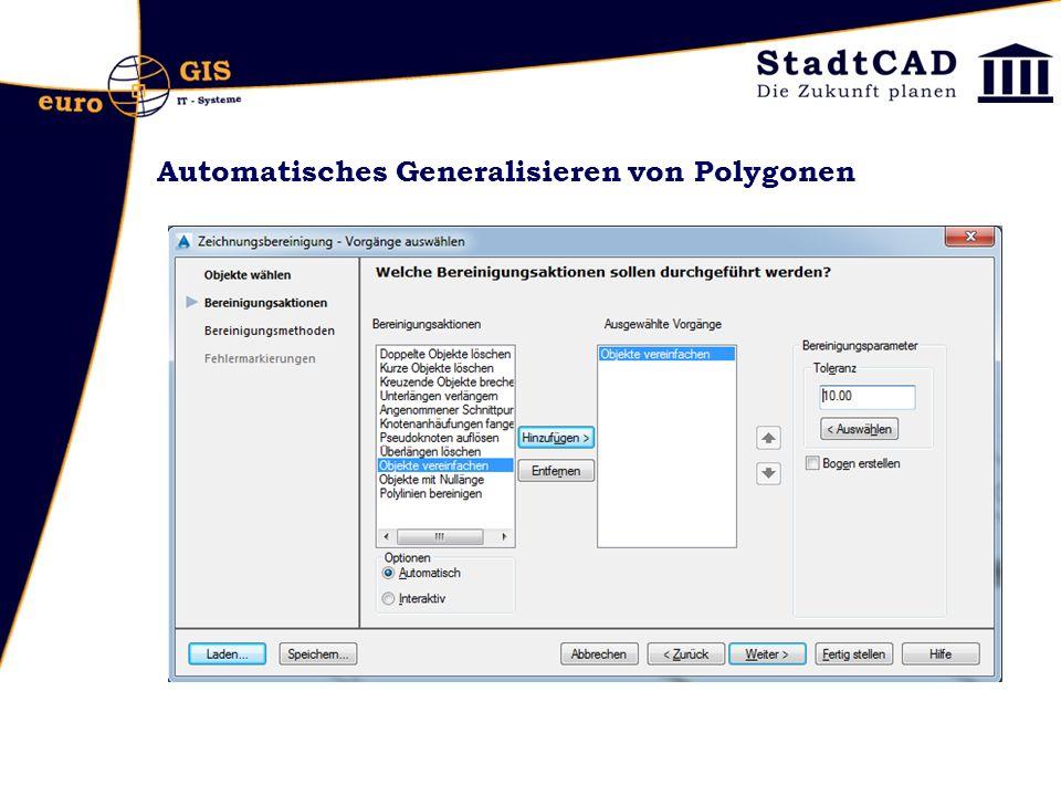 Automatisches Generalisieren von Polygonen StadtCAD Befehl: plclean AutoCAD Map Befehl: mapclean Pedit: Kurvenlinie