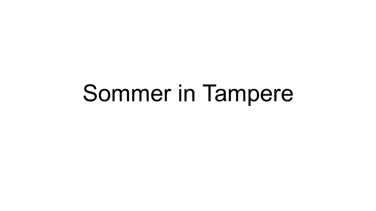 Sommer in Tampere