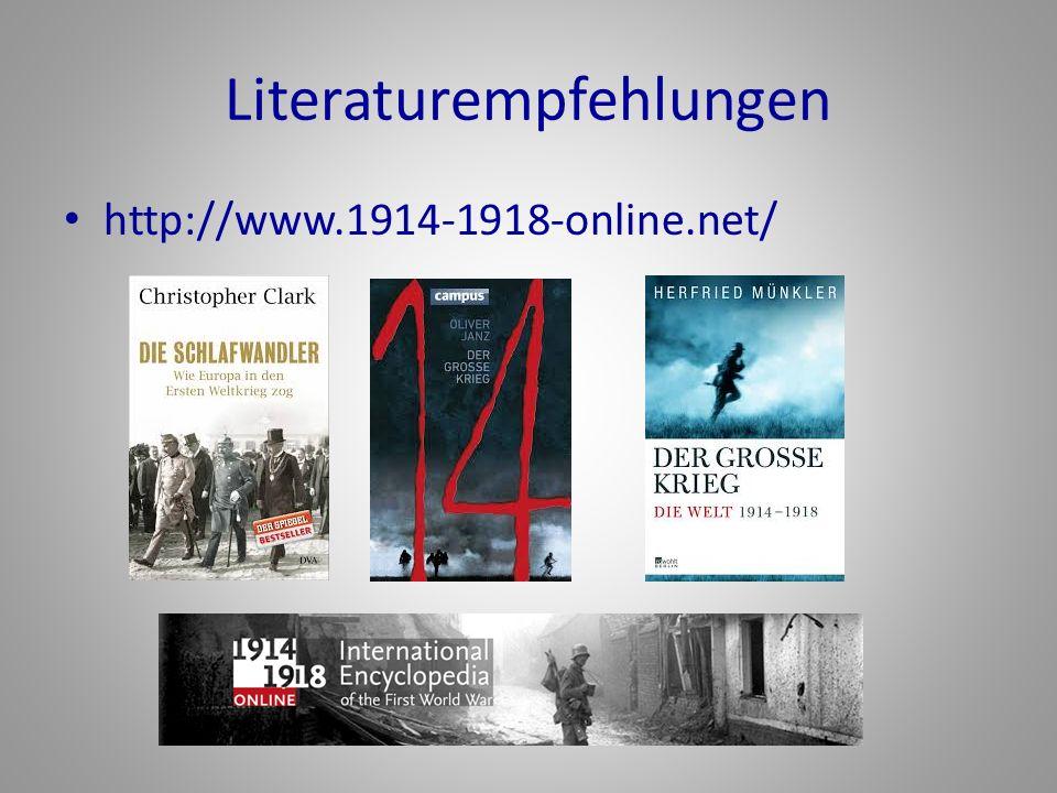 Literaturempfehlungen http://www.1914-1918-online.net/