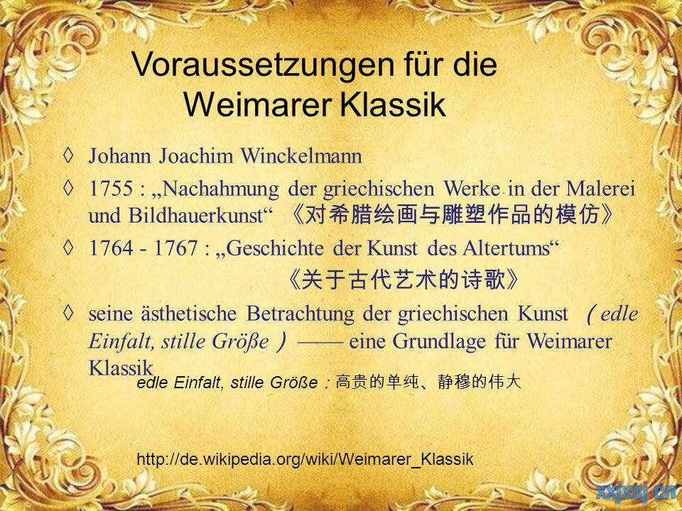 """Voraussetzungen für die Weimarer Klassik ◊ Johann Joachim Winckelmann ◊ 1755 : """"Nachahmung der griechischen Werke in der Malerei und Bildhauerkunst"""" 《"""