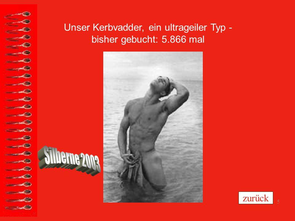4 Karlheinz, ein obergeiler Typ - bisher gebucht: 1.217 mal zurück